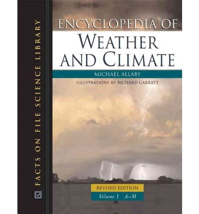 9780816063482: Encyclopedia of Weather and Climate (Facts on File Science Dictionary)