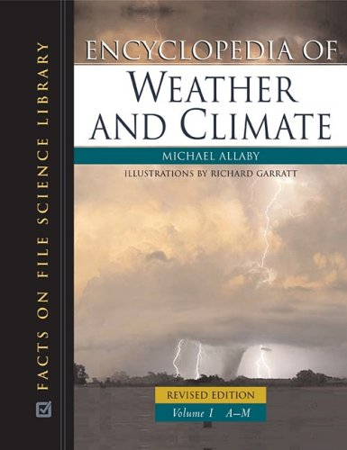 9780816063505: Encyclopedia of Weather and Climate, 2-Volume Set (Science Encyclopedia)