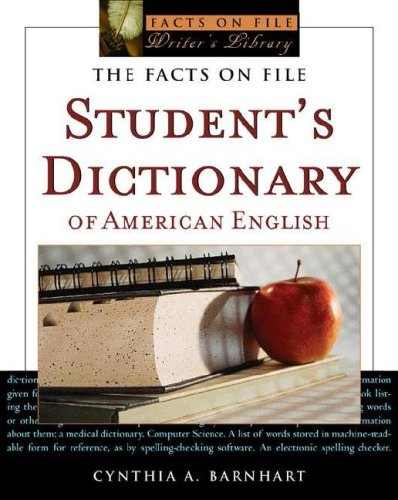 9780816063802: The Facts on File Student's Dictionary of American English (Facts on File Writer's Library)