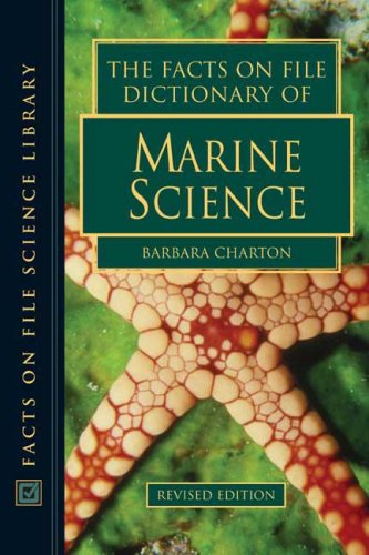 9780816063833: The Facts on File Dictionary of Marine Science (Facts on File Science Library)