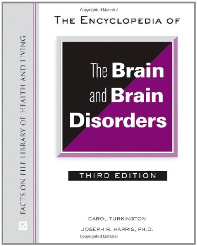 9780816063956: The Encyclopedia of the Brain and Brain Disorders (Facts on File Library of Health and Living)