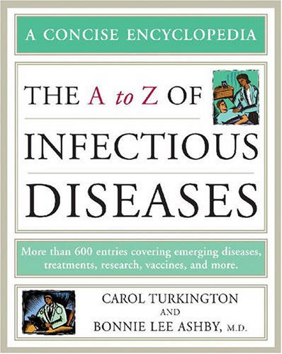 9780816063987: The A to Z of Infectious Diseases (Concise Encyclopedia)