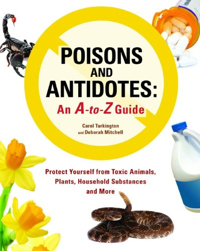 9780816064021: Poisons and Antidotes: An A-to-Z Guide**OUT OF PRINT**