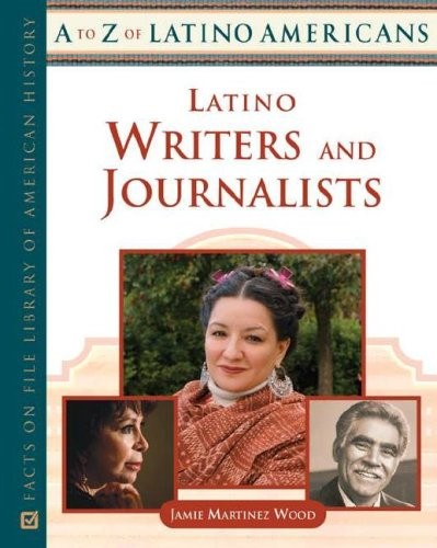 9780816064229: Latino Writers and Journalists (A to Z of Latino Americans)