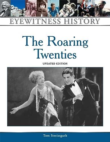 9780816064236: The Roaring Twenties (Eyewitness History Series)