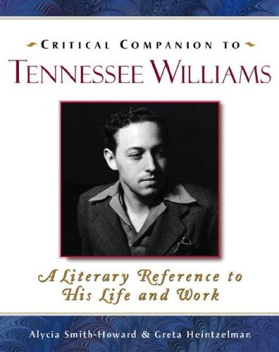 """the literary works and achievements of tennessee williams Within this historical context, communist, cowboys, and queers offers a bold and radical reassessment of the works of theater's most prominent and respected figures - arthur miller, the alleged communist, and tennessee williams, the self-acknowledged """"queer""""savran analyzes the radically different configurations of gender and sexuality in."""