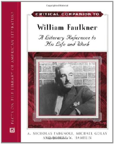 Critical Companion to William Faulkner: A Literary: Fargnoli, Vice-President of