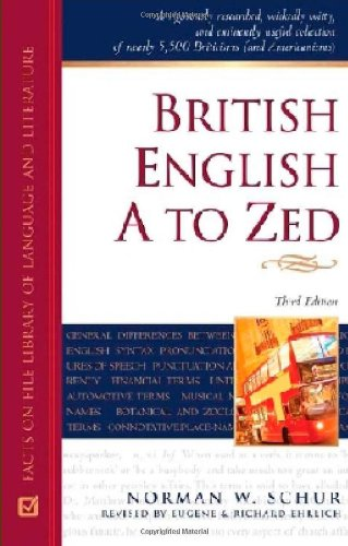 9780816064557: British English A to Zed (Writers Reference)
