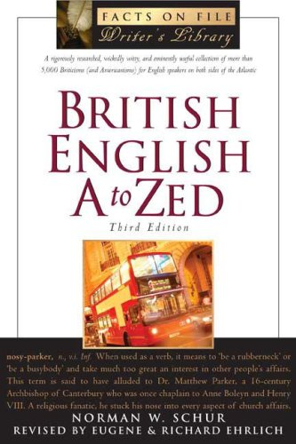 9780816064564: British English A to Zed (Facts on File Writer's Library)