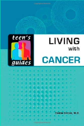 Living With Cancer (Teen's Guides): Dreyer, Zoann
