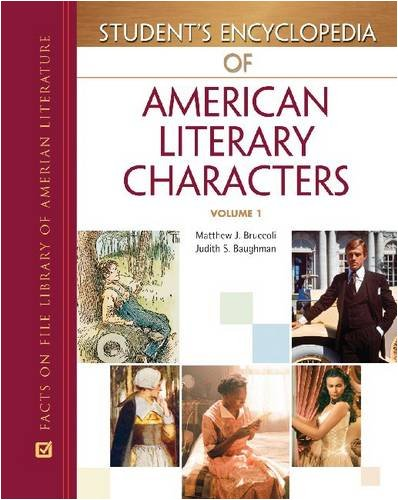 Student's Encyclopedia of American Literary Characters, 4-Volume Set (Facts on File Library of...
