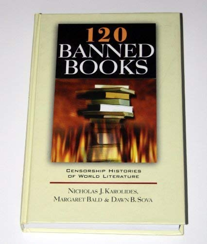9780816065042: 120 Banned Books: Censorship Histories of World Literature