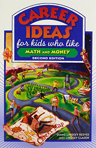 Career Ideas for Kids Who Like Math and Money (Career Ideas for Kids (Paperback)): Diane Lindsey ...