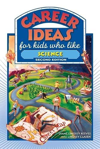 9780816065493: Career Ideas for Kids Who Like Science (Career Ideas for Kids (Hardcover))