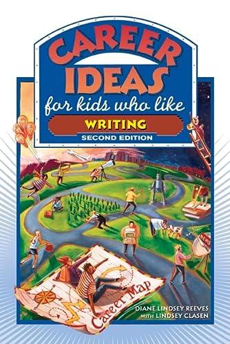 9780816065554: Career Ideas for Kids Who Like Writing