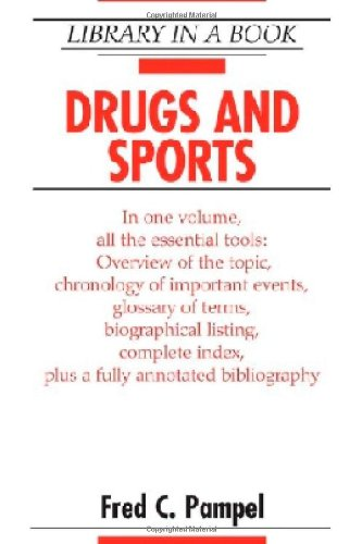 Drugs and Sports (Library in a Book): Fred C. Pampel