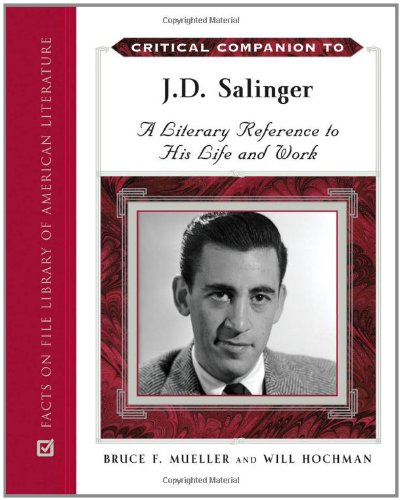 9780816065974: Critical Companion to J. D. Salinger: A Literary Reference to His Life and Work