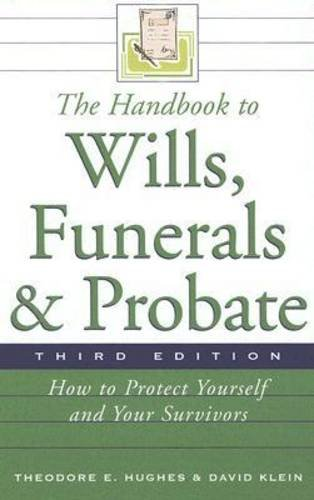 9780816066698: The Handbook to Wills, Funerals, and Probate: How to Protect Yourself and Your Survivors (Handbook to Wills, Funerals, Probate:)**OUT OF PRINT**