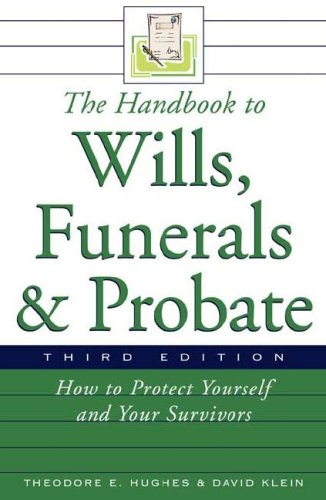 9780816066704: The Handbook to Wills, Funerals, and Probate: How to Protect Yourself and Your Survivors (Handbook to Wills, Funerals, Probate:)