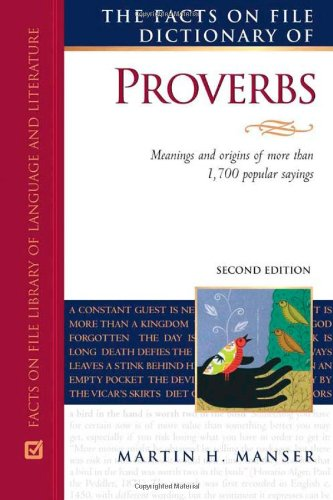 9780816066735: The Facts on File Dictionary of Proverbs (Writers Reference)