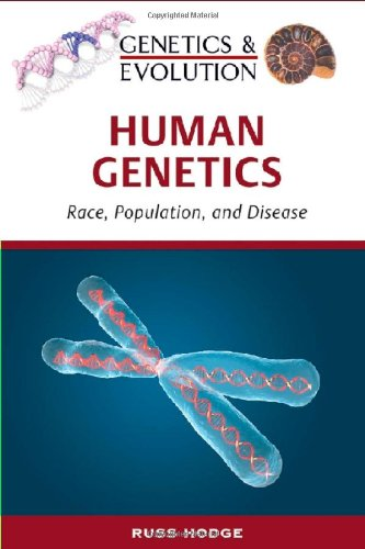 9780816066827: Human Genetics (Genetics and Evolution)