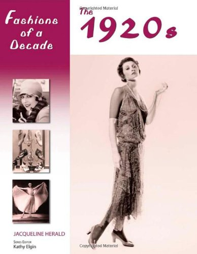 Fashions of a Decade: The 1920s (081606718X) by Jacqueline Herald