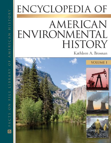 Encyclopedia of American Environmental History, 4-Volume Set (Facts on File Library of American ...