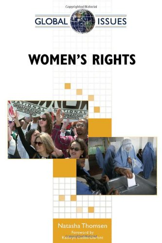 Women's Rights (Global Issues (Facts on File)): Natasha Thomsen; Foreword-Kathryn ...