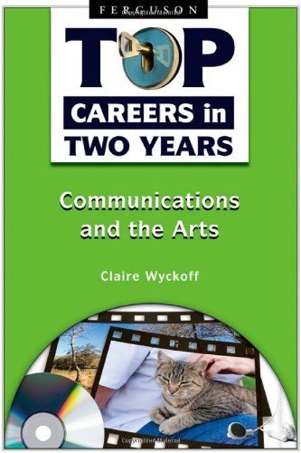 9780816068982: Communications and the Arts (Top Careers in Two Years)