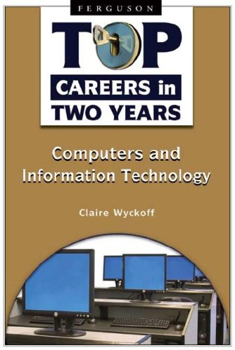 9780816069033: Computers and Information Technology (Top Careers in Two Years)