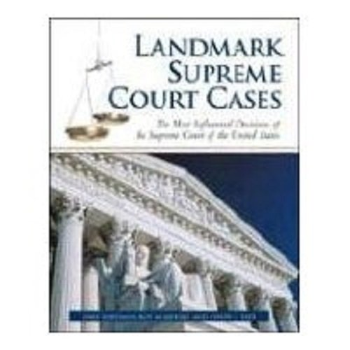 9780816069231: Landmark Supreme Court Cases: The Most Influential Decisions of the Supreme Court of the United States