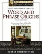 9780816069675: The Facts on File Encyclopedia of Word and Phrase Origins, 4th Edition (Facts on File Writer's Library)