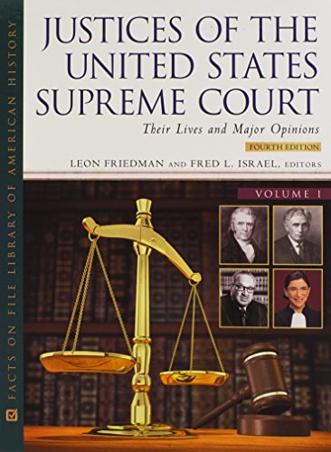 9780816070152: Justices of the United States Supreme Court, Fourth Edition, 4-Volume Set: Their Lives and Major Opinions (Facts on File Library of American History)