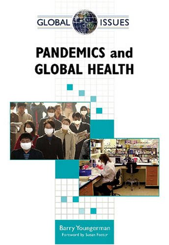 9780816070206: Pandemics and Global Health (Global Issues (Facts on File))