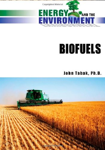 9780816070824: Biofuels (Energy and the Environment)