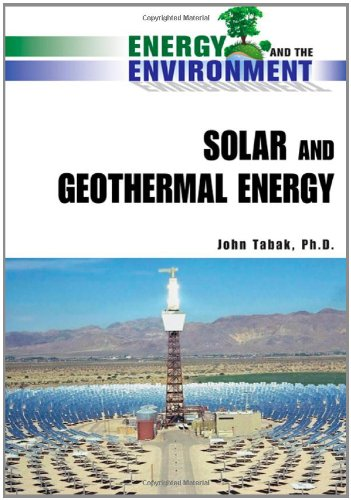 9780816070862: Solar and Geothermal Energy (Energy and the Environment)