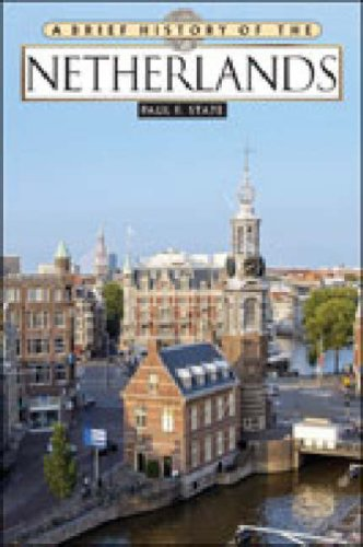 9780816071074: A Brief History of Netherlands