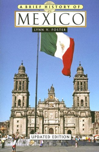9780816071715: A Brief History of Mexico