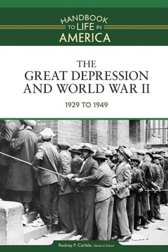 9780816071807: The Great Depression and World War II: 1929 to 1949 (Handbook to Life in America)