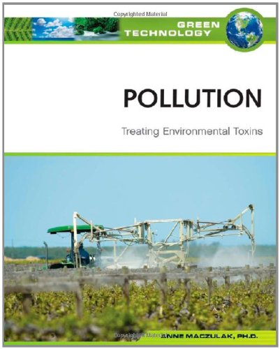 9780816072026: Pollution: Treating Environmental Toxins (Green Technology)