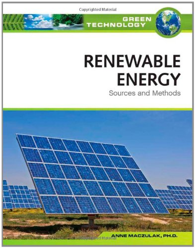 9780816072033: Renewable Energy: Sources and Methods (Green Technology)