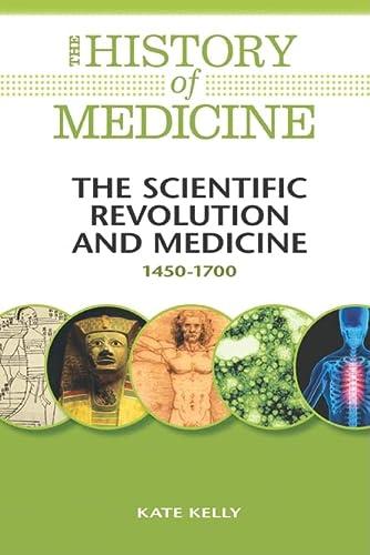 9780816072071: The Scientific Revolution and Medicine: 1450-1700 (History of Medicine)
