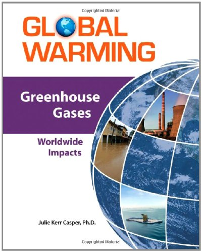 9780816072644: Greenhouse Gases: Worldwide Impacts (Global Warming)