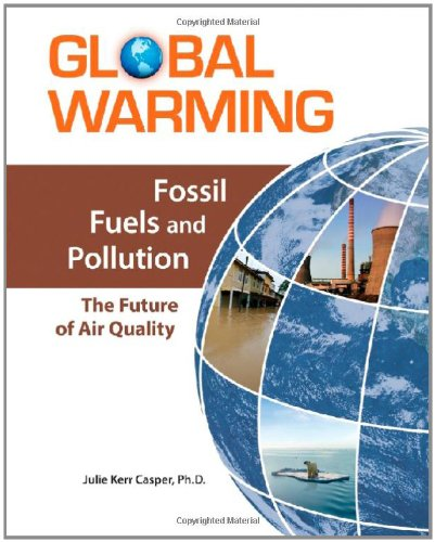 9780816072651: Fossil Fuels and Pollution: The Future of Air Quality (Global Warming (Facts on File))
