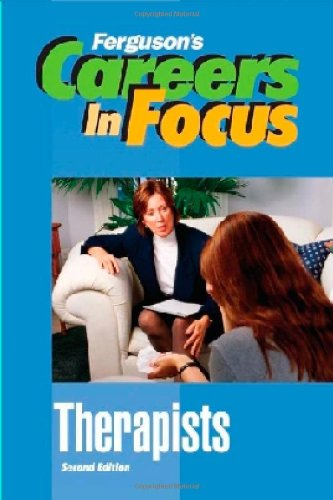 9780816072866: Therapists, Second Edition (Ferguson's Careers in Focus)