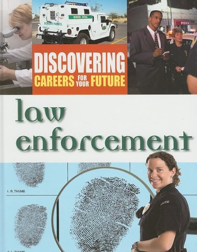 Law Enforcement (Discovering Careers for Your Future)