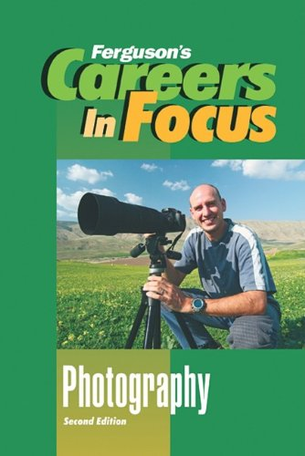 9780816073061: Photography (Careers in Focus)