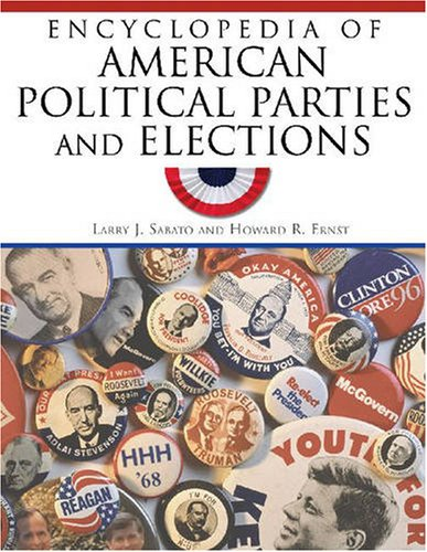 9780816073313: Encyclopedia of American Political Parties and Elections