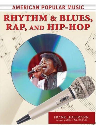 9780816073412: Rhythm and Blues, Rap, and Hip-Hop (American Popular Music)