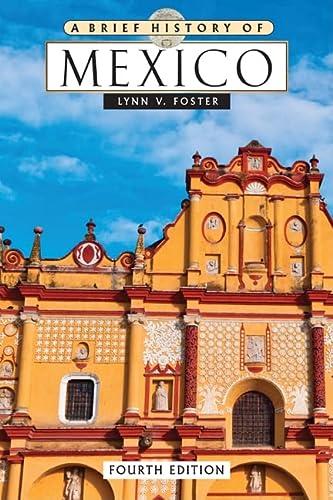 9780816074051: A Brief History of Mexico